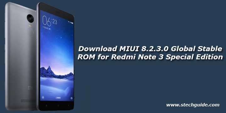 Download MIUI 8.2.3.0 Global Stable ROM for Redmi Note 3 Special Edition