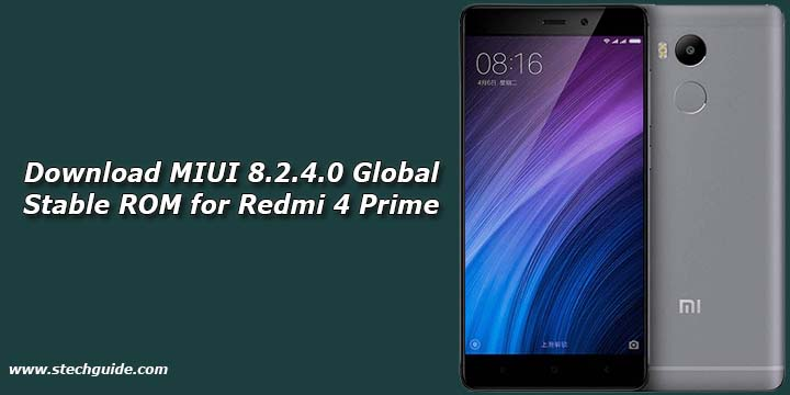 Download MIUI 8.2.4.0 Global Stable ROM for Redmi 4 Prime