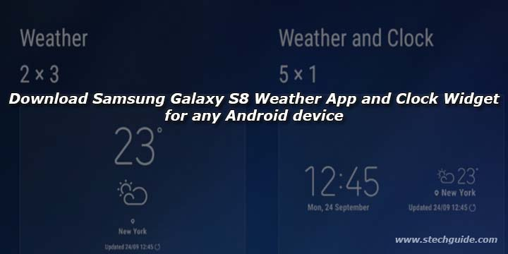 Download Samsung Galaxy S8 Weather App and Clock Widget for