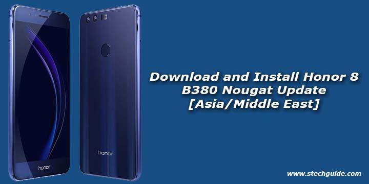 Honor 8 B380 Nougat Update