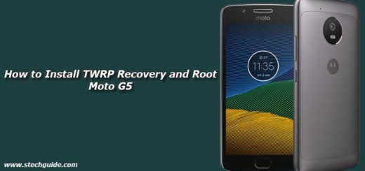 How to Install TWRP Recovery and Root Moto G5
