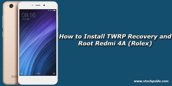 Root Redmi 4A xda Archives - STechGuide