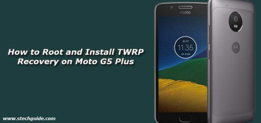 How to Root and Install TWRP Recovery on Moto G5 Plus