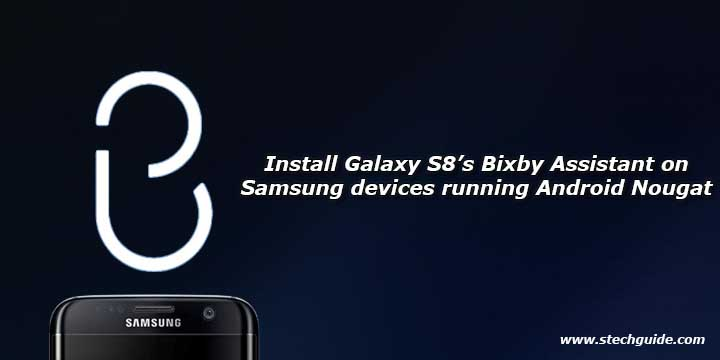 Install Galaxy S8's Bixby Assistant on Samsung devices