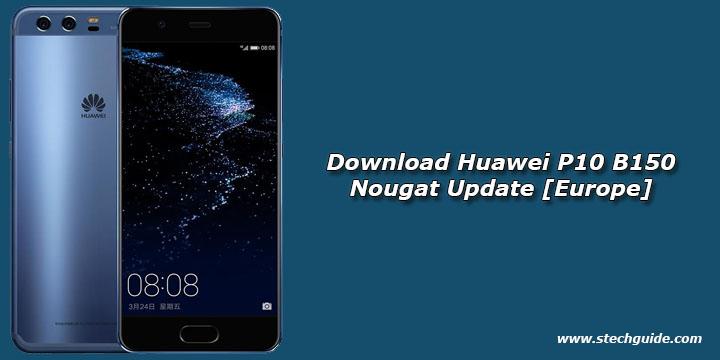 Download Huawei P10 B150 Nougat Update [Europe]
