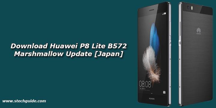 Download Huawei P8 Lite B572 Marshmallow Update [Japan]
