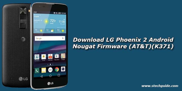 Download LG Phoenix 2 Android Nougat Firmware (AT&T)(K371)