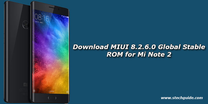 Download MIUI 8.2.6.0 Global Stable ROM for Mi Note 2