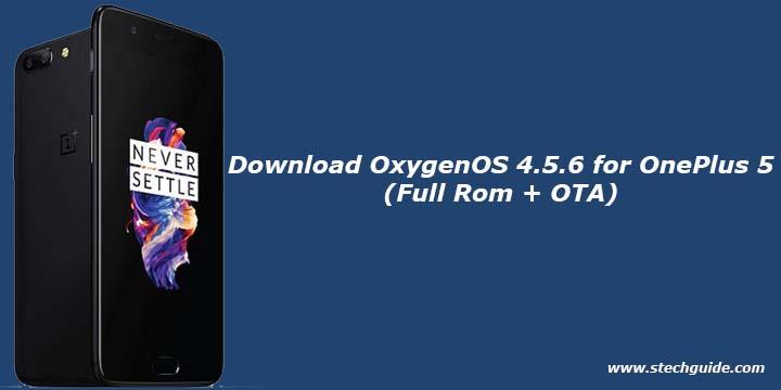 Download OxygenOS 4.5.6 for OnePlus 5 (Full Rom + OTA)