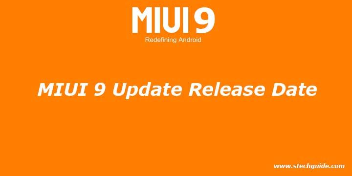 MIUI 9 Update Release Date