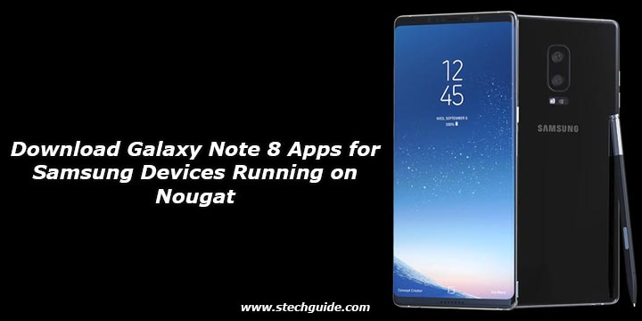 Download Galaxy Note 8 Apps for Samsung Devices Running on
