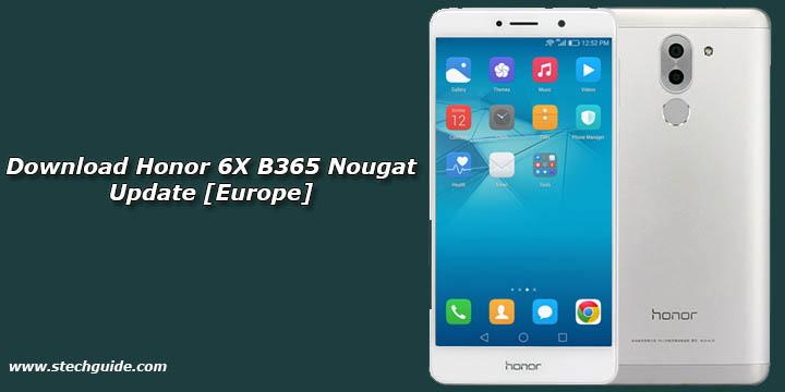Download Honor 6X B365 Nougat Update [Europe]
