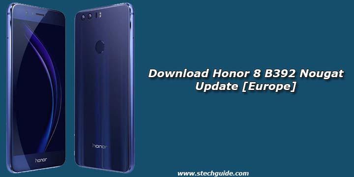 Download Honor 8 B392 Nougat Update [Europe]