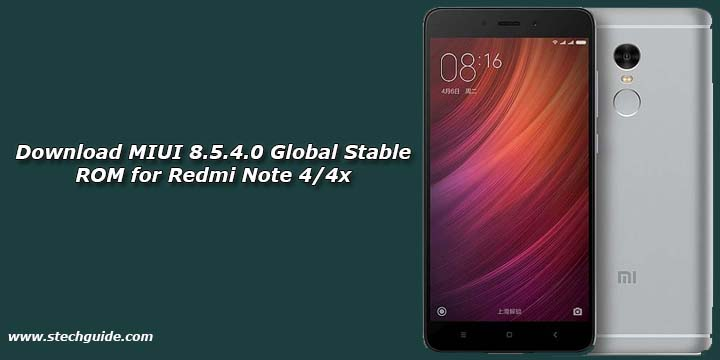 Download MIUI 8.5.4.0 Global Stable ROM for Redmi Note 4/4x