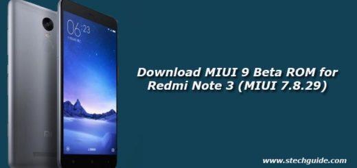 Download MIUI 9 Beta ROM for Redmi Note 3 (MIUI 7.8.29)
