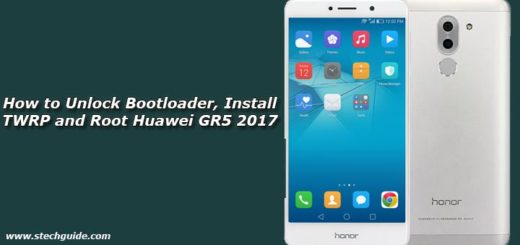 How to Unlock Bootloader, Install TWRP and Root Huawei GR5 2017