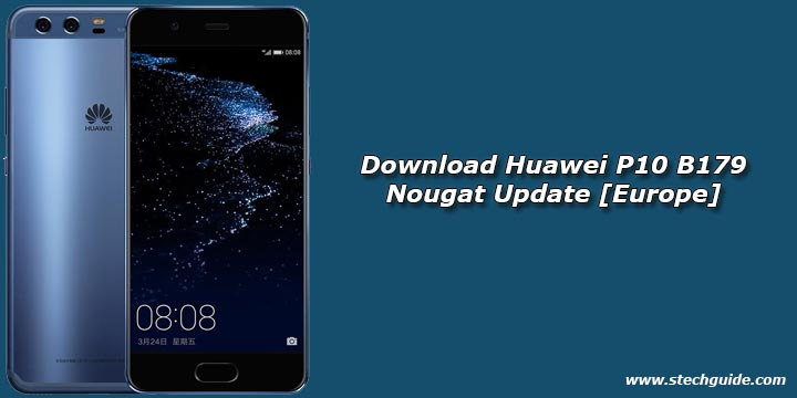 Download Huawei P10 B179 Nougat Update [Europe]