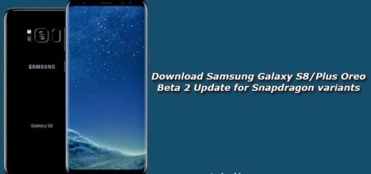 Download Samsung Galaxy S8/Plus Oreo Beta 2 Update for Snapdragon variants
