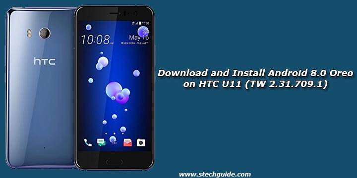 Download and Install Android 8.0 Oreo on HTC U11 (TW 2.31.709.1)