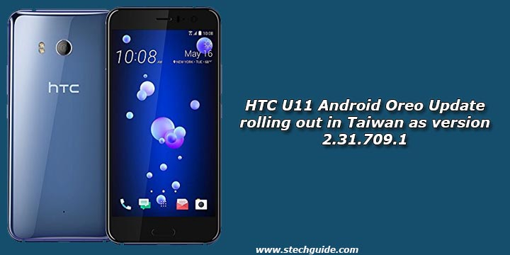 HTC U11 Android Oreo Update rolling out in Taiwan as version 2.31.709.1
