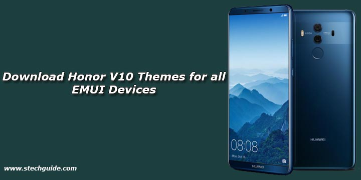 Download Honor V10 Themes for all EMUI Devices