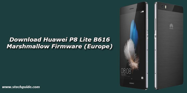 Download Huawei P8 Lite B616 Marshmallow Firmware (Europe)