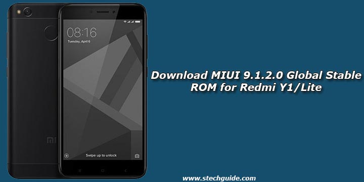 Download MIUI 9 1 2 0 Global Stable ROM for Redmi Y1/Lite