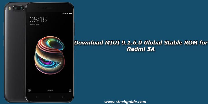 Download MIUI 9 1 6 0 Global Stable ROM for Redmi 5A