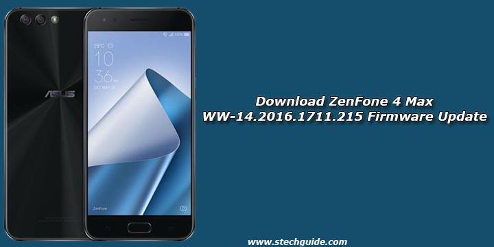 Download ZenFone 4 Max WW-14.2016.1711.215 Firmware Update