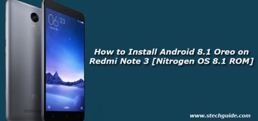 How to Install Android 8.1 Oreo on Redmi Note 3 [Nitrogen OS 8.1 ROM]
