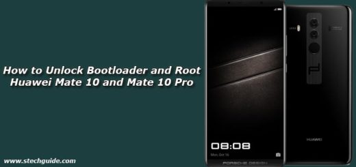 How to Unlock Bootloader and Root Huawei Mate 10 and Mate 10 Pro