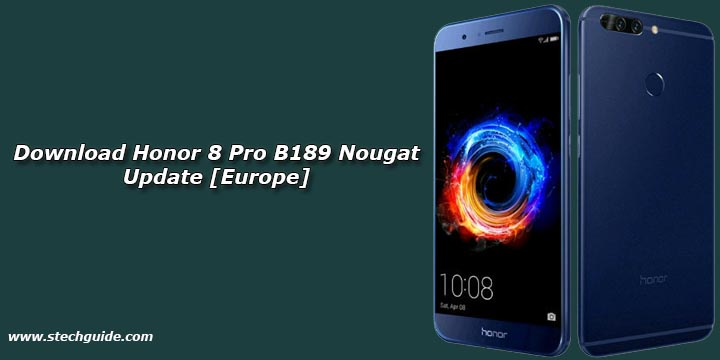 Download Honor 8 Pro B189 Nougat Update [Europe]