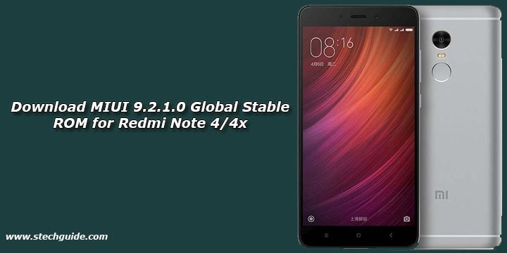 Xiaomi Redmi Note 4 Stock Wallpapers Download Now: Download MIUI 9.2.1.0 Global Stable ROM For Redmi Note 4/4x