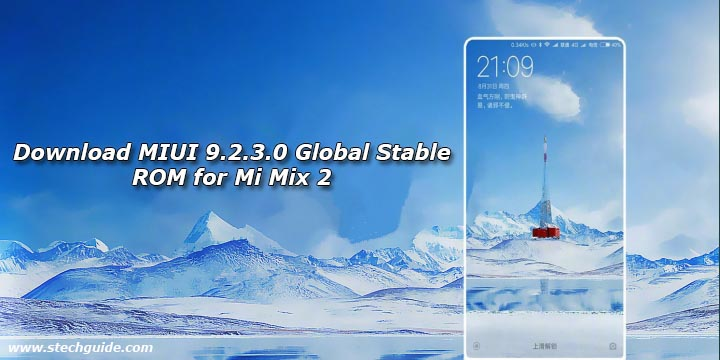 Download MIUI 9.2.3.0 Global Stable ROM for Mi Mix 2