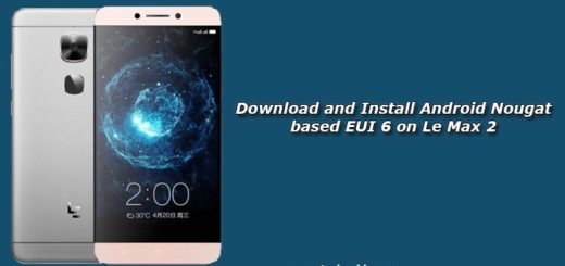 Download and Install Android Nougat based EUI 6 on Le Max 2