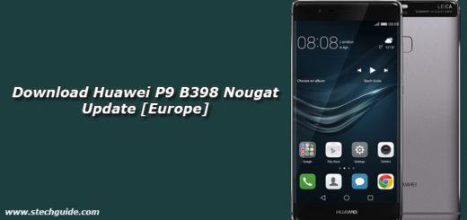 Download Huawei P9 B398 Nougat Update [Europe]