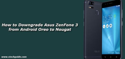 How to Downgrade Asus ZenFone 3 from Android Oreo to Nougat