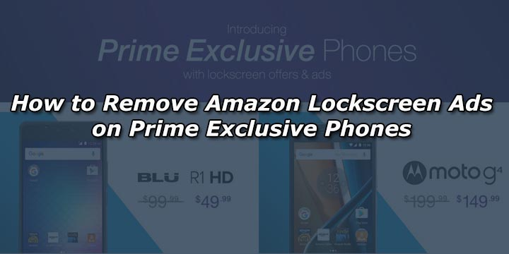 how to remove amazon lockscreen ads on prime exclusive phones. Black Bedroom Furniture Sets. Home Design Ideas
