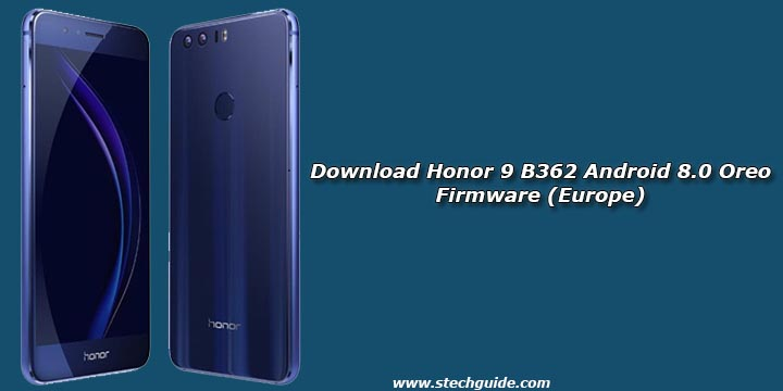 Download Honor 9 B362 Android 8.0 Oreo Firmware (Europe)