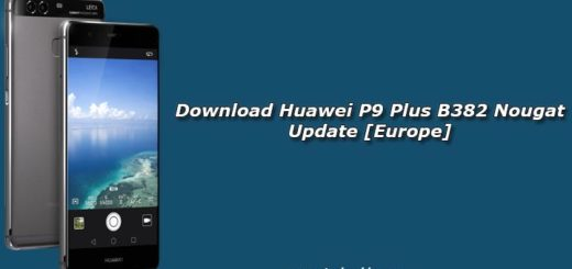 Download Huawei P9 Plus B382 Nougat Update [Europe]