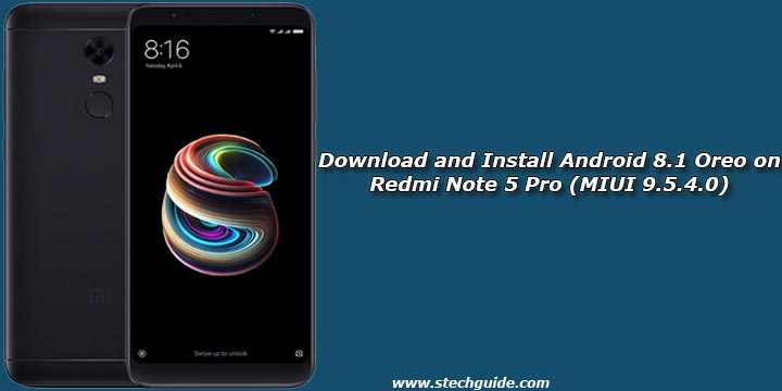 Pubg Wallpaper Redmi Note 5 Pro: Download And Install Android 8.1 Oreo On Redmi Note 5 Pro