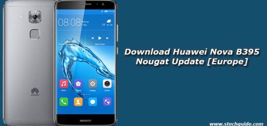 Download Huawei Nova B395 Nougat Update [Europe]