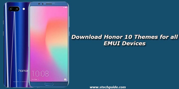 Download Honor 10 Themes for all EMUI Devices