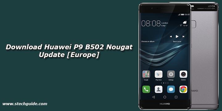 Download Huawei P9 B502 Nougat Update [Europe]