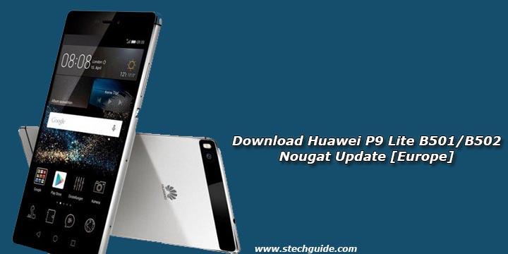 Download Huawei P9 Lite B501/B502 Nougat Update [Europe]