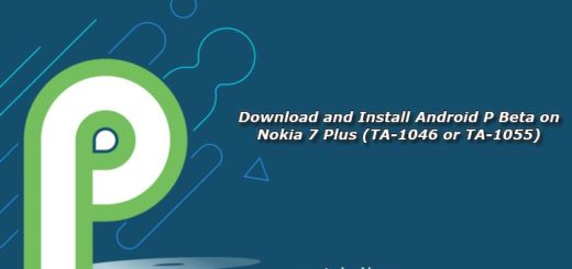 Download and Install Android P Beta on Nokia 7 Plus