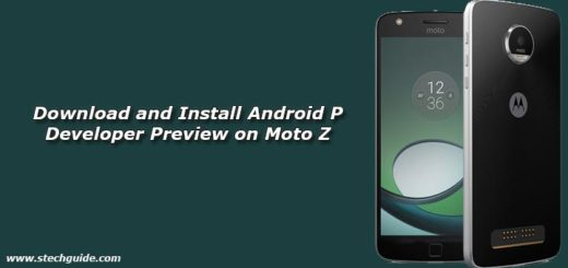 Download and Install Android P Developer Preview on Moto Z