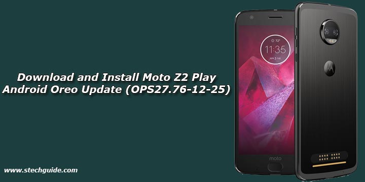 Download and Install Moto Z2 Play Android Oreo Update (OPS27