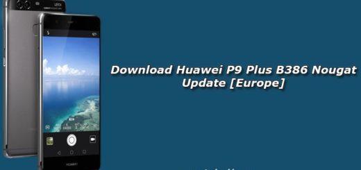 Download Huawei P9 Plus B386 Nougat Update [Europe]