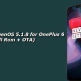 Download OxygenOS 5.1.8 for OnePlus 6 (Full Rom + OTA)
